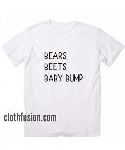 Bears Beets Baby Bump T-Shirt