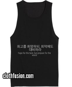 Hope For The Best korean quotes Funny Tank top