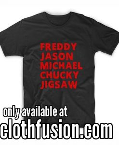 Freddy Jason Michael Chucky Jigsaw Women's Halloween T-Shirt