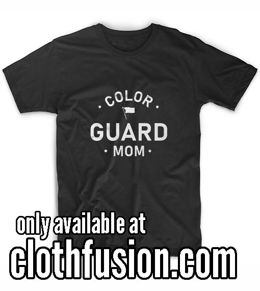 Colorguard Mom T-Shirt