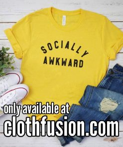 Socially Awkward T-Shirt