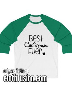 Best Christmas Ever Christmas Unisex 3/4 Sleeve Baseball Tee