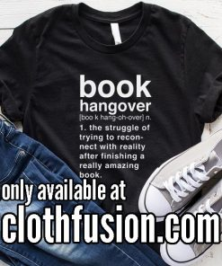 Book Hangover Meaning Funny T-Shirt