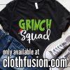 Grinch Squad Funny Christmas T-Shirt