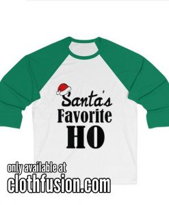 Santa's Favorite Ho funny Women's Christmas Unisex 3/4 Sleeve Baseball Tee