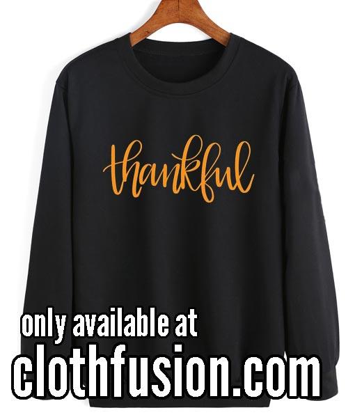Thankful Thanksgiving Sweatshirts
