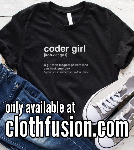 Coder Girl Definition Funny T-Shirt