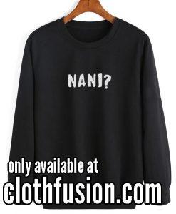 Nani Funny Sweatshirts