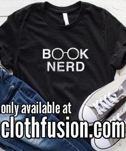 Book Nerd Funny T-Shirt