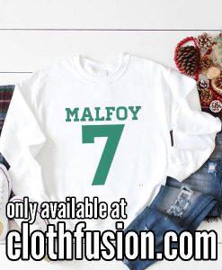 Malfoy 7 Funny Sweatshirts