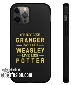 Study Like Granger Eat Like Weasley Live Like Potter iPhone Case