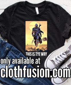 This is the Way to Top Mandalorian Funny T-Shirt