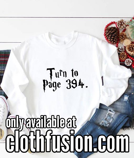 Turn To Page 394 Funny Sweatshirts