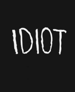 Idiot 5sos