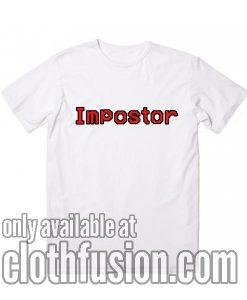 Impostor Funny T-Shirt