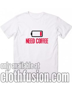 Low Battery Need Coffee T-Shirt