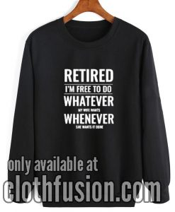 Retrired Husband Sweatshirt