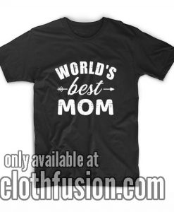 World's Best Mom Shirts