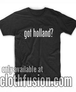 Got Holland T-Shirt
