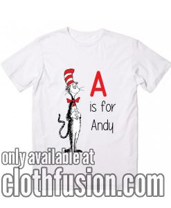 It Is For Andy Shirts