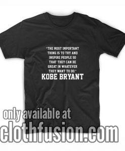 Kobe Bryant Quotes T-Shirt