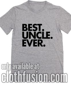 Best Uncle Ever Awesome Uncle T-Shirts