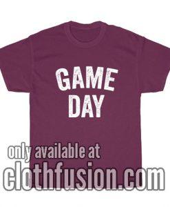 Game Day Football Season T-Shirts