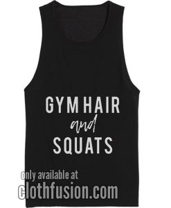 Gym Hair And Squats Tank top