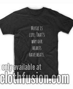 Music Is Life Nice T-Shirts