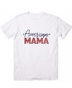 American Mama T-Shirts
