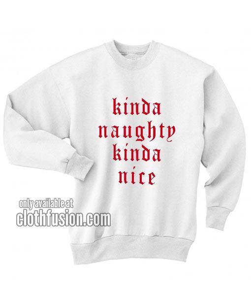 Kinda Naughty Kinda Nice Sweatshirt