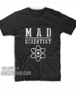 Mad Scientist T-Shirts