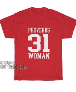Proverbs 31 Woman T-Shirts