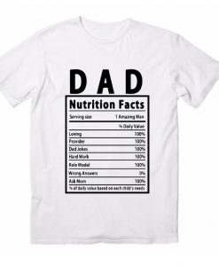 Dad Nutrition Facts Label T-Shirts