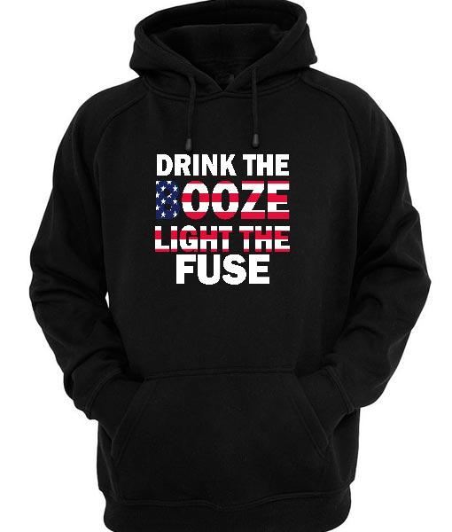 Drink Booze Light The Fuse Hoodies