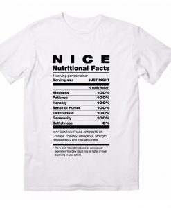 Nice Nutritional Facts T-Shirts