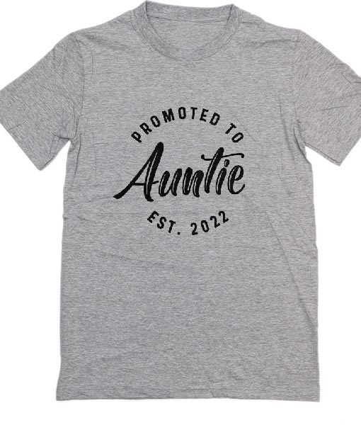 Promoted To Auntie Est 2022 T-Shirts