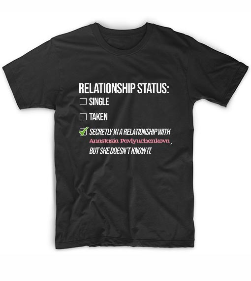 Relationship with Anastasia Pavlyuchenkova T-Shirts