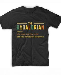 The Dadalorian Men's Vintage Dad Just Way Cooler T-Shirts
