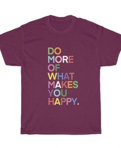 Do More Of What Makes You Happy Vintage Short-Sleeve Unisex T-Shirts