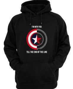I'm With You Till The End Of The Line Hoodies