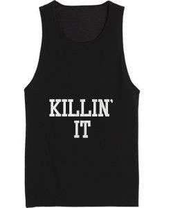 Killin' It Tank top