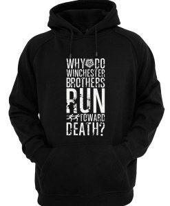 Supernatural Run Toward Death Hoodies