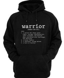 Warrior Definition Hoodies