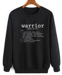 Warrior Definition Sweatshirt