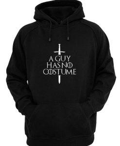 A Guy Has No Costume Hoodies