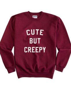 Cute But Creepy Halloween Sweatshirt