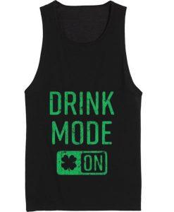 Drink Mode On Women's Tank top