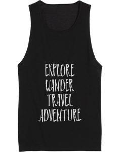 Explore Wander Travel Adventure Tank top