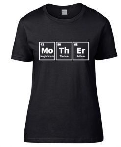 Mother Periodic Table Funny Science Mothers Day Short Sleeve Unisex T-Shirts